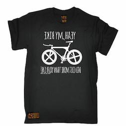Bike Did Cost More Than Your Car T-SHIRT Cycling Bike Funny