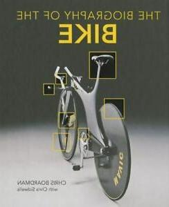 NEW - Biography of the Bike: The Ultimate History of Bike De